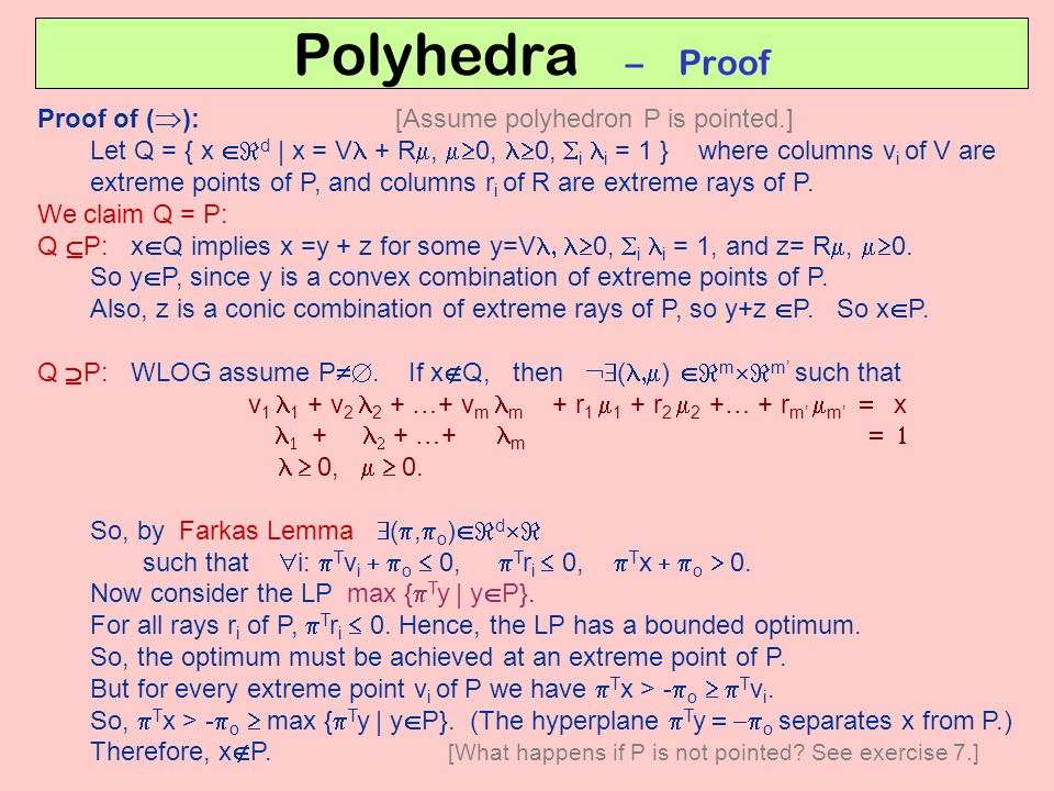 Polyhedra – Proof Proof of (): [Assume polyhedron P is pointed.]